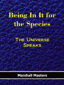 Being In It for the Species: Signed Hardcover