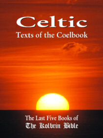 Celtic Texts of the Coelbook: Signed Paperback