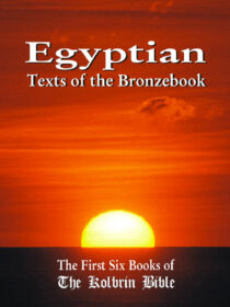 Egyptian Texts of the Bronzebook: Signed Paperback