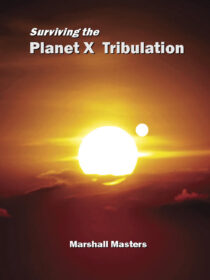 Surviving the Planet X Tribulation: Signed Hardcover