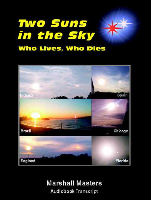 Two Suns in the Sky: Who Lives, Who Dies: Signed Paperback