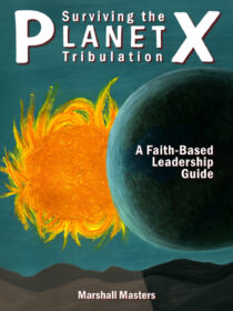 Surviving the Planet X Tribulation (All Color Collector's Edition Paperback)